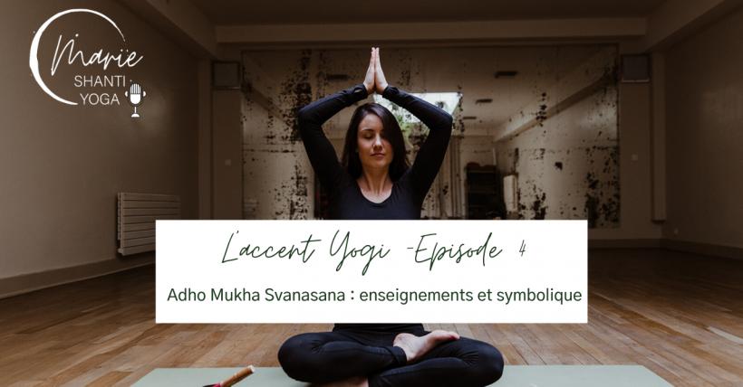 podcast adho mukha svanasana posture symbolique