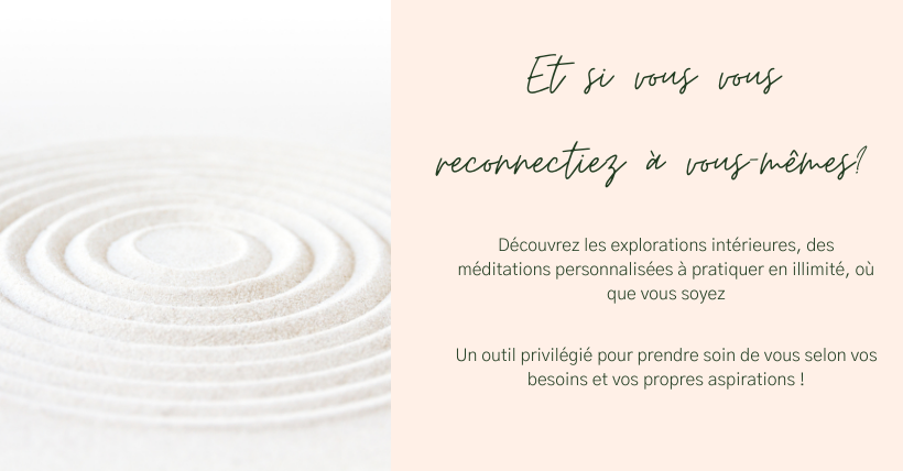 Méditations personnalisées explorations intérieures