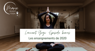 enseignements de 2020 yoga