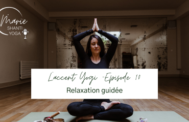 podcast relaxation guidée