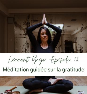 méditation sur la gratitude épisode de podcast