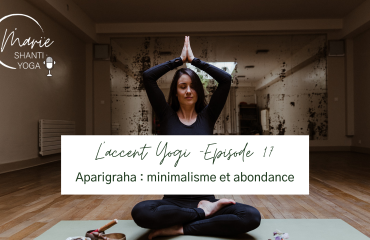 Aparigraha non-avidité et yoga